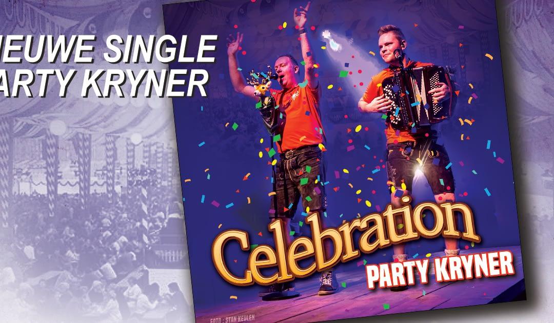 "Party Kryner viert start van jubileum jaar met nieuwe single ""Celebration"""